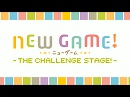 NEW GAME! –THE CHALLENGE STAGE!-