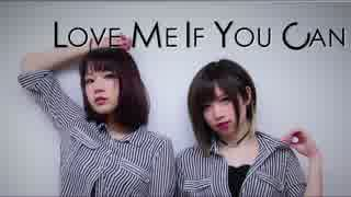 Love Me If You Can 踊ってみた/めーとる