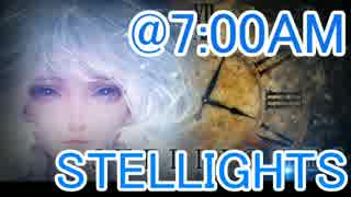 【STELLIGHTS】@7:00AM【Hard Level 7】
