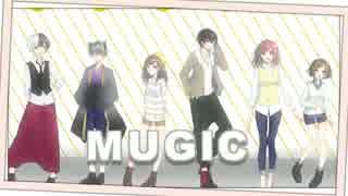 【オリジナルPV】MUGIC ●○colorful edition○●