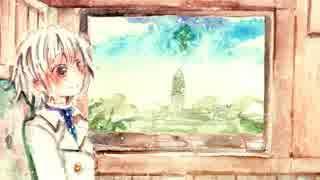 【巡音ルカ】憧憬の街【オリジナル】
