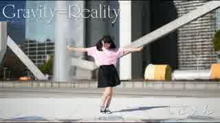【しふぉん】Gravity=Reality 踊ってみた【お誕生日】