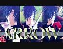 【MMD刀剣乱舞】ARROW【ku式燭台切光忠】