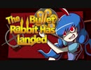 【東方手描きPV】The Bullet Rabbit Has L