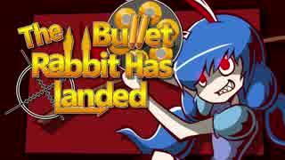 【東方手描きPV】The Bullet Rabbit Has L