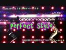 【MMD】--式モデルでおっπ-PerfectStyle!!