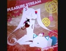 【ノスタルジア】 PLEASURE STREAM / Qris