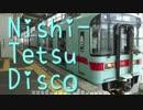 NISHI-TETSU Disco