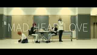 【Knights捏造衣装コス】MAD HEAD LOVE 踊