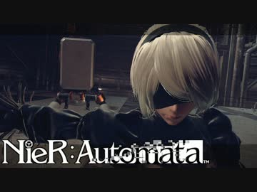 【Commentary】 NieR: Automata I murder each other though there is no life. # 1