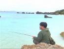 【沖縄の釣り番組】第12回,sacomの「釣り乙!これって釣りで...