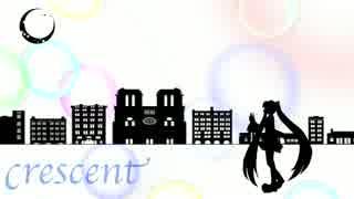 crescent/初音ミク