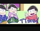 【おそ松さん】It's 松 Time! 第1回【偽ラジオ】