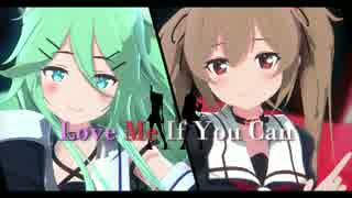 【MMD艦これ】Love Me If You Can【山風×