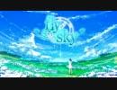 【オリジナル】Fly Sky【ミク・テト・ささら】