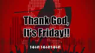 【初音ミクV4X】Thank God, it's Friday!!
