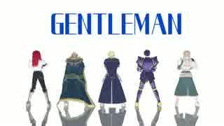 【Fate/MMD】GENTLEMAN