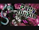【歌ってみた】Party Junkie【美津紀(みいハム)】