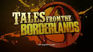 Tales from the Borderlands 翻訳プレイ#01