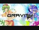 Gravity / GUMI×音街ウナ