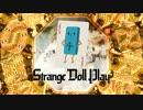 Strange Doll Play