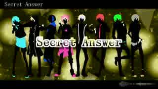 【オリジナルMV】Secret Answer  歌ってみた【合唱】