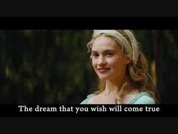 A Dream Is a Wish Your Heart Makes (Lily James Cinderella ...