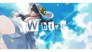MV - White / *Luna feat.初音ミク