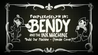Bendy and the Ink Machine Song - Build