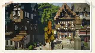 【Minecraft】まちつく のんびり街を作っ