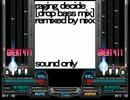 【BMS】 raging decide  (drop bass mix)