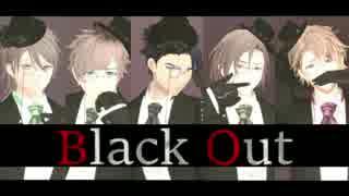 【MMDA3!】 Black Out 【十座・綴・一成