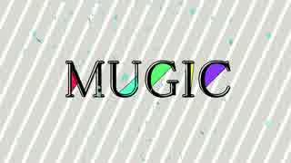 MUGIC -summer edition-