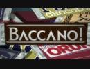 【フルOP】Guns & Roses で振り返る Baccano!