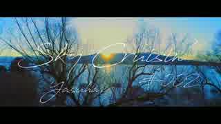 【作業用BGM】Yasuha. - Sky Cruisin'#002【Melodic Progressive House/ Trance/ Deep House Mix】