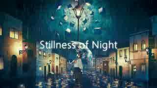 Stillness of Night / 初音ミクDark