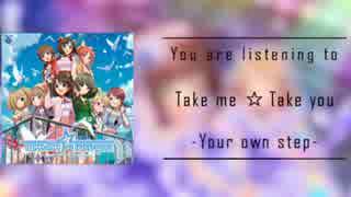 【アイマスRemix】Take me☆Take you -Your