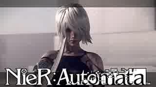 【実況】NieR:Automata 美しい世界 #55