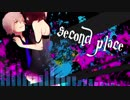 【オリジナルMV】Second Place【NeO】