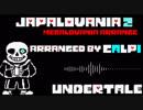 【undertale remix】JAPALOANIA_2 【megal