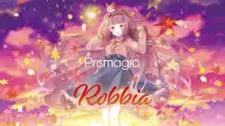 """【2017秋M3】Prismagic 2nd Album """"Robbia"""" クロスフェード【かそかそ×きゃらめる】"""