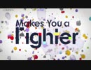 【ニコカラ】Makes You a Fighter(off vocal)