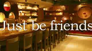 【Emma×MIC】 Just Be Friends Jazz-funk