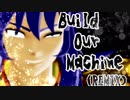 【MMD】Build Our Machine【聖闘士星矢】