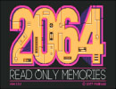 【実況】2064: READ ONLY MEMORIES(体験