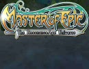 【MoE】Forever… - Master of Epic