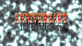 【C93デモ】ANNIVERSARY -10th Birthday P