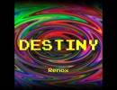 【オリジナルBGM】DESTINY