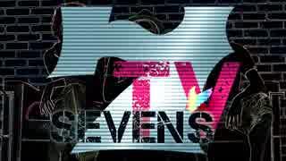 【MV】WE ARE SEVEN'S TV / 東西回胴連【S