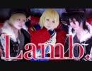 【あんスタ】Lamb.踊ってみた+α【コスプレ】